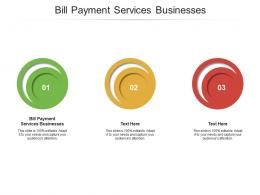Bill Payment Services Businesses Ppt Powerpoint Presentation Ideas Topics Cpb