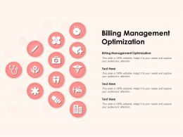 Billing Management Optimization Ppt Powerpoint Presentation Infographics Aids