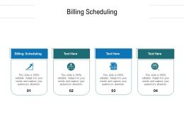 Billing Scheduling Ppt Powerpoint Presentation Icon Model Cpb