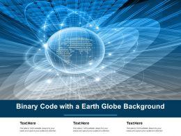 Binary Code With A Earth Globe Background