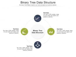 Binary Tree Data Structure Ppt Powerpoint Presentation Show Infographic Template Cpb