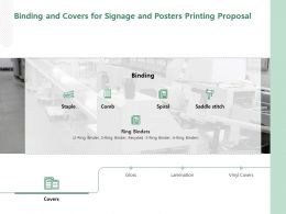 Binding And Covers For Signage And Posters Printing Proposal Ppt Powerpoint Presentation