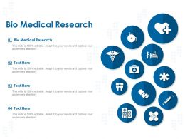 Bio Medical Research Ppt Powerpoint Presentation Ideas Layout Ideas