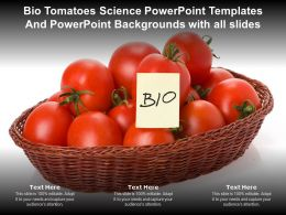 Bio Tomatoes Science Powerpoint Templates Backgrounds With All Slides Ppt Powerpoint