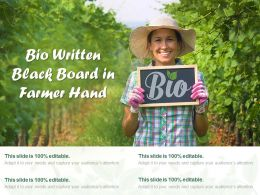 Bio Written Black Board In Farmer Hand