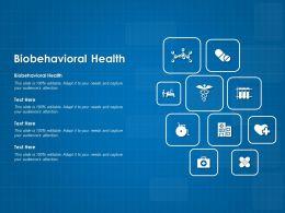 Biobehavioral Health Ppt Powerpoint Presentation Infographics Slide