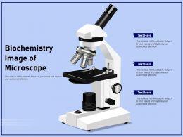 Biochemistry Image Of Microscope