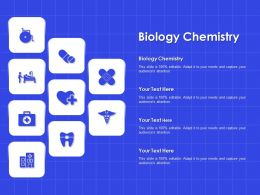 Biology Chemistry Ppt Powerpoint Presentation Styles Demonstration