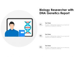 Biology Researcher With DNA Genetics Report