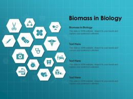 Biomass In Biology Ppt Powerpoint Presentation Layouts Vector