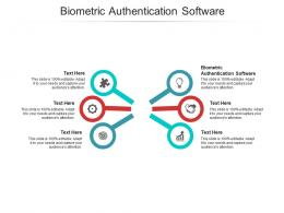 Biometric Authentication Software Ppt Powerpoint Presentation Ideas Designs Cpb