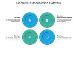 Biometric Authentication Software Ppt Powerpoint Presentation Model Infographics Cpb