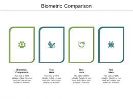 Biometric Comparison Ppt Powerpoint Presentation Outline Clipart Images Cpb