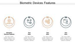 Biometric Devices Features Ppt Powerpoint Presentation Outline Examples Cpb