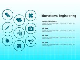 Biosystems Engineering Ppt Powerpoint Presentation Show Demonstration