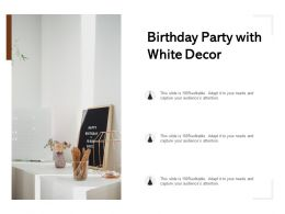Birthday Party With White Decor