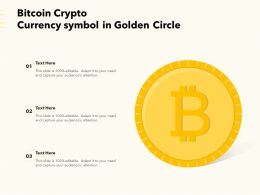 Bitcoin Crypto Currency Symbol In Golden Circle