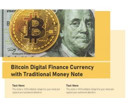 Bitcoin Digital Finance Currency With Traditional Money Note