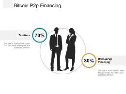 Bitcoin P2p Financing Ppt Powerpoint Presentation Infographics Slide Portrait Cpb