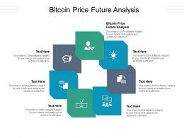 Bitcoin Price Future Analysis Ppt Powerpoint Presentation Infographics Deck Cpb