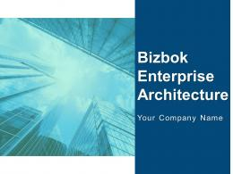 Bizbok Enterprise Architecture Powerpoint Presentation Slides