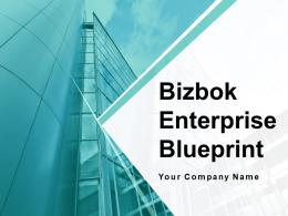Bizbok Enterprise Blueprint Powerpoint Presentation Slides