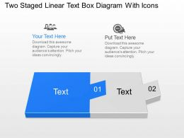 Bk Two Staged Linear Text Box Diagram With Icons Powerpoint Template Slide