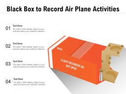 Black Box To Record Air Plane Activities