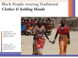 Black People Wearing Traditional Clothes And Holding Hands