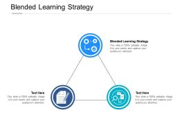 Blended Learning Strategy Ppt Powerpoint Presentation Outline Mockup Cpb
