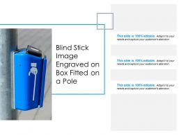 Blind Stick Image Engraved On Box Fitted On A Pole