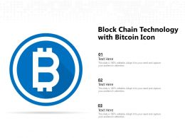 Block Chain Technology With Bitcoin Icon