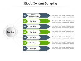 Block Content Scraping Ppt Powerpoint Presentation Infographics Slide Download Cpb