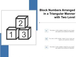 Block Numbers Arranged In A Triangular Manner With Two Level