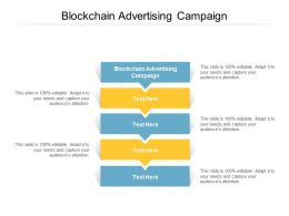 Blockchain Advertising Campaign Ppt Powerpoint Presentation File Design Templates Cpb