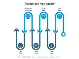 Blockchain Application Ppt Powerpoint Presentation Gallery Model Cpb