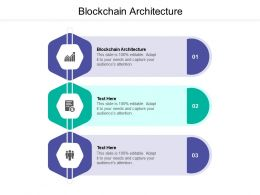 Blockchain Architecture Ppt Powerpoint Presentation Layouts Templates Cpb