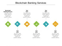 Blockchain Banking Services Ppt Powerpoint Presentation Professional Outfit Cpb