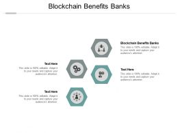Blockchain Benefits Banks Ppt Powerpoint Presentation Icon Designs Cpb