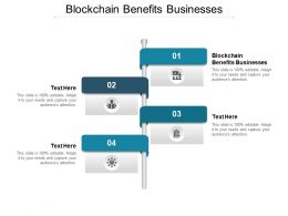 Blockchain Benefits Businesses Ppt Powerpoint Presentation Show Good Cpb