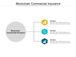 Blockchain Commercial Insurance Ppt Powerpoint Presentation Inspiration Elements Cpb