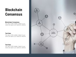 Blockchain Consensus Ppt Powerpoint Presentation Infographics Format Ideas Cpb