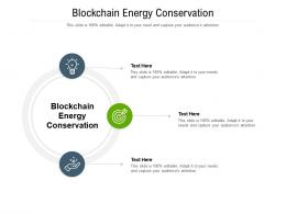 Blockchain Energy Conservation Ppt Powerpoint Presentation Infographics Graphics Cpb