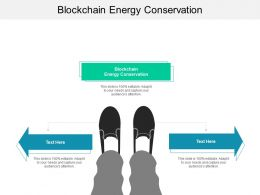 Blockchain Energy Conservation Ppt Powerpoint Presentation Styles Gallery Cpb