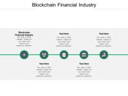 Blockchain Financial Industry Ppt Powerpoint Presentation Summary Master Slide Cpb