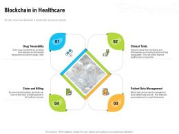 Blockchain In Healthcare Data Management Ppt Powerpoint Presentation Show