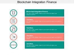 Blockchain Integration Finance Ppt Powerpoint Presentation Gallery Design Templates Cpb