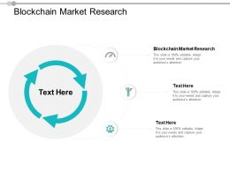 Blockchain Market Research Ppt Powerpoint Presentation Professional Show Cpb