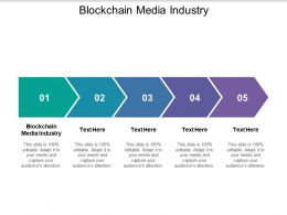 Blockchain Media Industry Ppt Powerpoint Presentation Outline Show Cpb