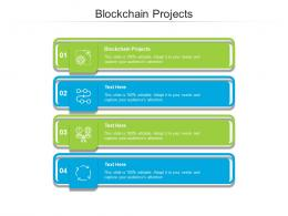 Blockchain Projects Ppt Powerpoint Presentation Infographics Microsoft Cpb